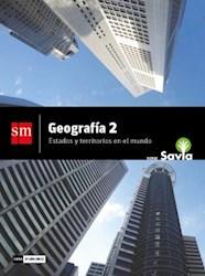 Libro Geografia 2  Estados Y Territorios En El Mundo Savia