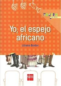 Papel Yo, El Espejo Africano