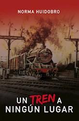 Libro Un Tren A Ningun Lugar