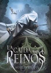 Libro La Caida De Los Reinos  ( Libro 1 De La Saga La Caida De Los Reinos )