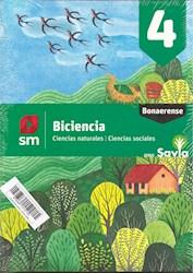 Libro Biciencia 4 Bonaerense  Ciencias Naturales / Ciencias Sociales  Savia