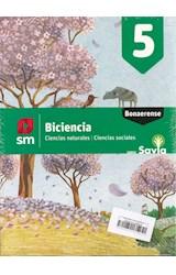 Papel BICIENCIA 5 S M SAVIA BONAERENSE (CIENCIAS NATURALES - CIENCIAS SOCIALES) (NOVEDAD 2019)