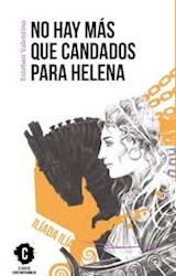 Papel NO HAY MAS QUE CANDADOS PARA HELENA (COLECCION CLASICOS CONTEMPORANEOS)