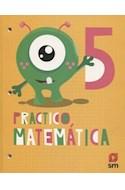 Papel PRACTICO MATEMATICA 5 S M (NOVEDAD 2019)