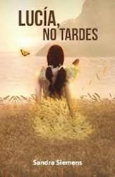 Libro Lucia , No Tardes