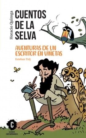 Papel Cuentos De La Selva / Aventuras De Un Escritor En Viñetas