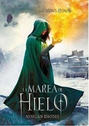 Libro La Marea De Hielo  ( Libro 4 De La Saga La Caida De Los Reinos )
