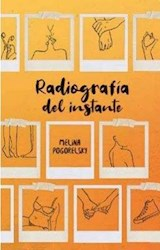 Libro Radiografia Del Instante