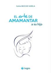 Libro El Arte De Amamantar A Su Hijo