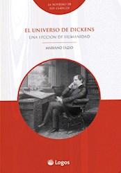 Libro El Universo De Dickens : Una Leccion De Humanidad