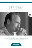 Papel 257 DIAS HISTORIA DE UN SECUESTRO (COLECCION BIOGRAFIAS Y TESTIMONIOS)