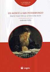 Libro De Moscu A San Petersburgo - Breve Viaje Por La Literatura Rusa
