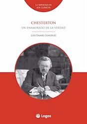 Libro Chesterton: Un Enamorado De La Verdad