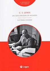 Libro C S Lewis: Un Descubridor De Mundos