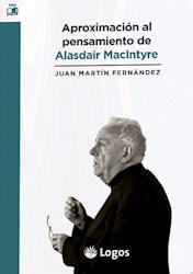 Libro Aproximacion Al Pensamiento De Alasdair Macintyre