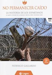 Libro No Permanecer Caido -La Historia De Los Espartanos 3 Ed