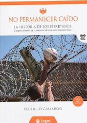 Libro No Permanecer Caido -La Historia De Los Espartanos 5 Ed
