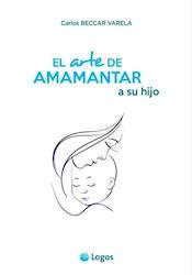 Libro El Arte De Amamantar A Su Hijo (Nva Edicion)