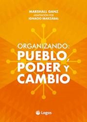 Libro Organizando : Pueblo , Poder , Y Cambio