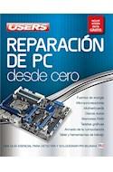 Papel REPARACION DE PC DESDE CERO GUIA ESENCIAL PARA DETECTAR Y (INCLUYE VERSION DIGITAL GRATIS) (RUSTICA)