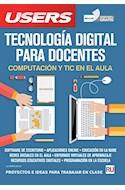 Papel TECNOLOGIA DIGITAL PARA DOCENTES COMPUTACION Y TIC EN EL AULA [VERSION DIGITAL GRATIS] (RUSTICO)