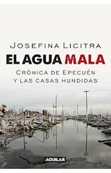 Papel AGUA MALA CRONICA DE EPECUEN Y LAS CASAS HUNDIDAS