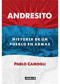 Papel Andresito - Historia De Un Pueblo En Armas