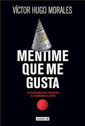 Libro Mentime Que Me Gusta