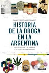 Papel Historia De La Droga En La Argentina