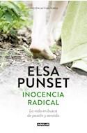 Papel INOCENCIA RADICAL LA VIDA EN BUSCA DE PASION Y SENTIDO (EDICION ACTUALIZADA) (RUSTICO)