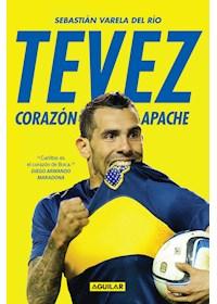 Papel Tevez, Corazon Apache