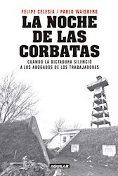 Libro La Noche De Las Corbatas