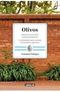 Papel OLIVOS HISTORIA SECRETA DE LA QUINTA PRESIDENCIAL (RUSTICA)