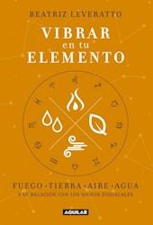 Libro Vibrar En Tu Elemento