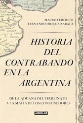 Libro Historia Del Contrabando En La Argentina