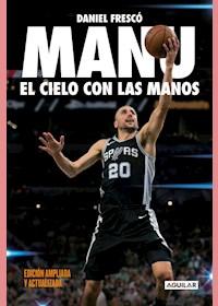 Papel Manu. El Cielo Con Las Manos (Nueva Edic