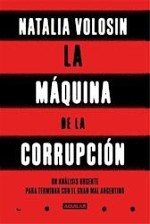 Libro La Maquina De La Corrupcion