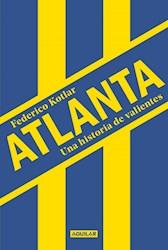 Libro Atlanta , Una Historia De Valientes