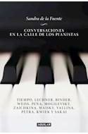 Papel CONVERSACIONES EN LA CALLE DE LOS PIANISTAS (COLECCION AGUILAR)