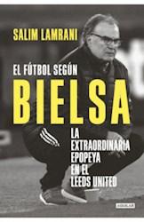 Libro El Futbol Segun Bielsa