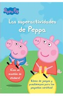 Papel PEPPA PIG LAS SUPERACTIVIDADES DE PEPPA (CON UN MONTON DE STICKERS) (PEPPA PIG)
