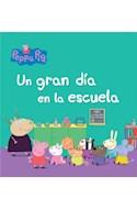 Papel PEPPA PIG UN GRAN DIA EN LA ESCUELA (PEPPA PIG) (RUSTICO)