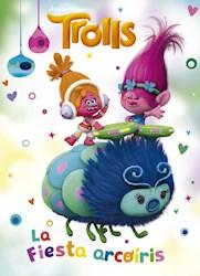Libro Trolls : La Fiesta Arcoiris