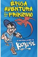Papel EPICA AVENTURA DE RAP DEL FRIKISM EL MICROFONO PERDIDO DE KEYBLADE (RUSTICA)