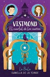 Papel Vistmond: El Cuartel De Los Sueños