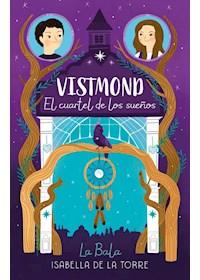 Papel Vistmond. El Cuartel De Los Sueños