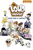 Papel QUIEN TIENE EL CONTROL (THE LOUD HOUSE 1) (ILUSTRADO)