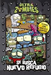 Papel Ultra Zombies - Se Busca Nuevo Refugio