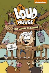 Libro 3. The Loud House : Una Locura De Familia