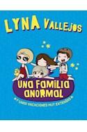 Papel UNA FAMILIA ANORMAL (3) Y UNA VACACIONES MUY EXTRAÑAS (ILUSTRADO)